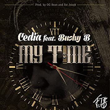 My Time (feat. Bushy B)