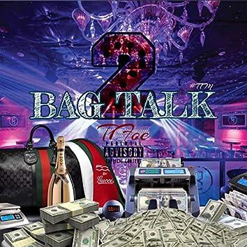 Bag Talk, Vol. 2