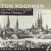 Buxtehude: Opera Omnia V: Vocal Works, Vol. 2 (2007-11-13)