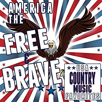 USA Country Music Favorites: America the Free and Brave