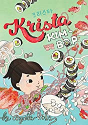 Krista Kim-Bap byAngela Ahn