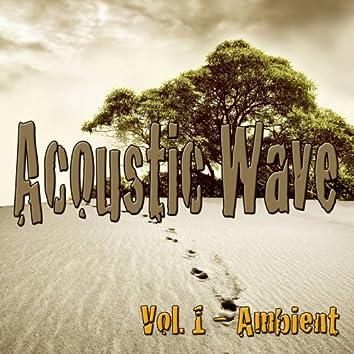 Acoustic Wave, Vol. 1 (Ambient)
