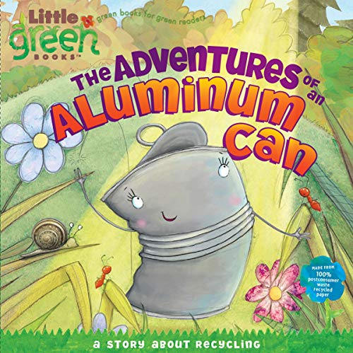 The Adventures of an Aluminum Can: A Story About Recycling (Little...