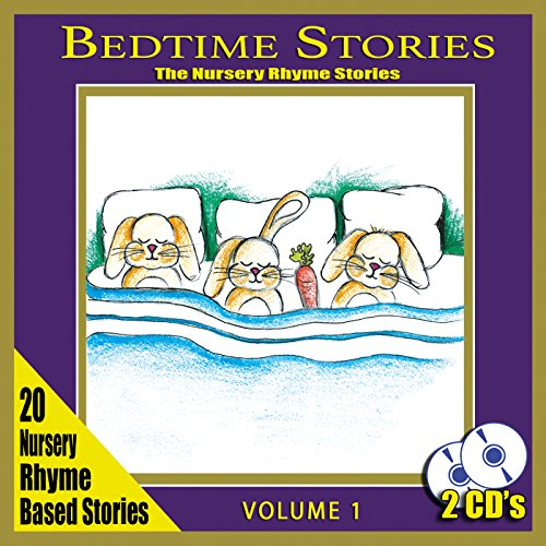 Bedtime Stories - The Nursery Rhyme Stories: 1
