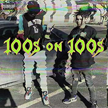 100s on 100s (feat. Idkheartbreak)