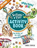 Sketching Stuff Activity Book - Nature: For People Of All Ages (Sketching Stuff Activity Books)