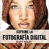 Exprime la fotografía digital (Photoclub)