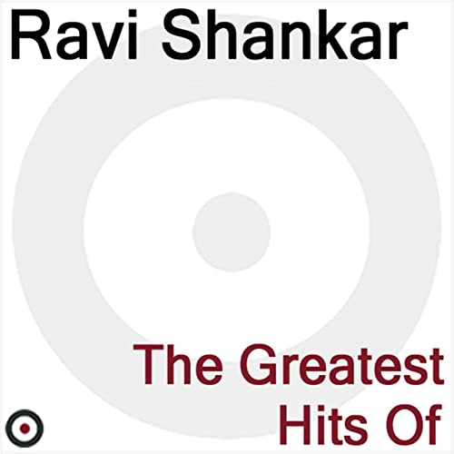 The Greatest Hits of by Ravi Shankar on Amazon Music