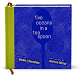 Five Oceans in a Teaspoon
