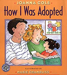 How I Was Adopted (Mulberry Books): Joanna Cole, Maxie Chambliss