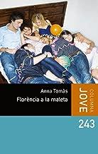 Florència a la maleta (COL.LECCIO JOVE Book 245) (Catalan Edition)