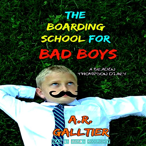 The Boarding School for Bad Boys audiobook cover art