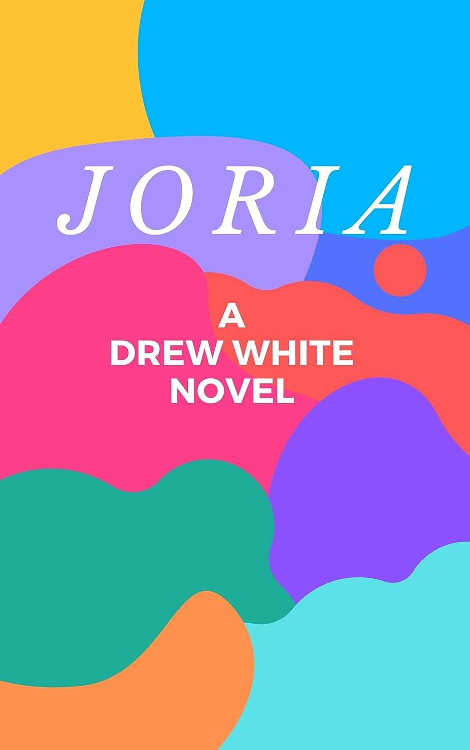 阻害するエンディング超えるJoria (English Edition)