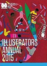 Illustrators Annual 2015: Bologna Children's Book Fair