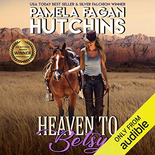 Heaven to Betsy (What Doesn't Kill You, #5) audiobook cover art