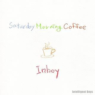 Saturday Morning Coffee