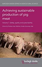 Achieving Sustainable Production of Pig Meat Volume 1: Safety, Quality and Sustainability: 23