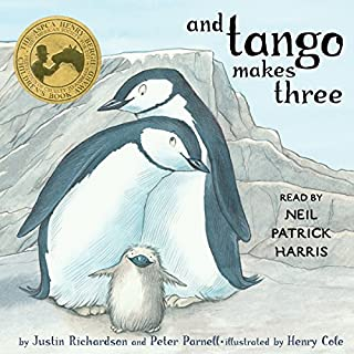 And Tango Makes Three                   Written by:                                                                                                                                 Justin Richardson,                                                                                        Peter Parnell                               Narrated by:                                                                                                                                 Neil Patrick Harris                      Length: 8 mins     2 ratings     Overall 5.0