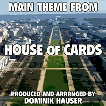 """House of Cards: Main Title (From the Original Score To """"House of Cards')"""