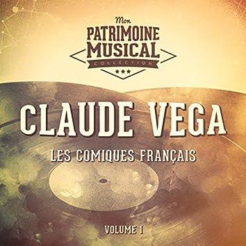 Les comiques français : Claude Vega, Vol. 1