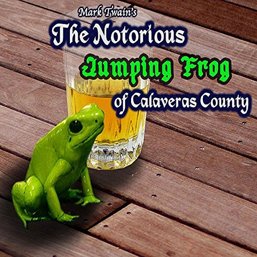 The Celebrated Jumping Frog of Calaveras County  audiobook cover art