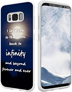 S8 Case Sayings About Love,Hungo Cover Compatible with Samsung Galaxy S8 Sayings About Love I Love You to The Moon Back to Infinity and Beyond Forever and Ever Love Sayings