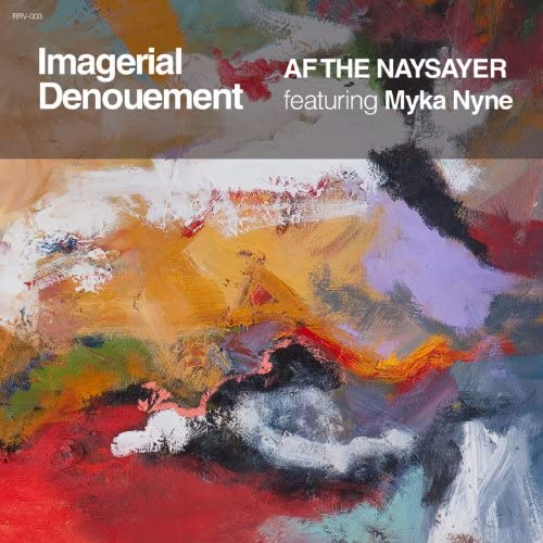 AF THE NAYSAYER feat. Myka Nyne