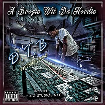 D.T.B Interlude