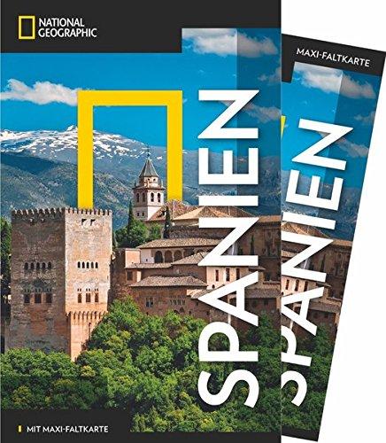 NATIONAL GEOGRAPHIC Reiseführer Spanien: Das ultimative Reisehandbuch mit über 500 Adressen und praktischer Faltkarte zum Herausnehmen für alle Traveler. (NG_Traveller)