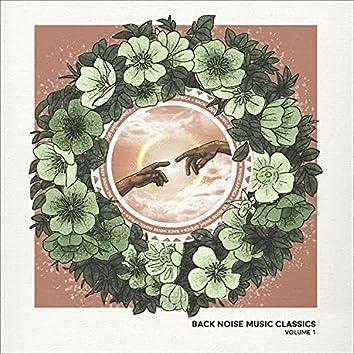 Back Noise Music Classics (Volume 1)
