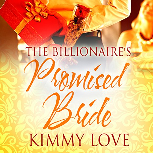 The Billionaire's Promised Bride audiobook cover art