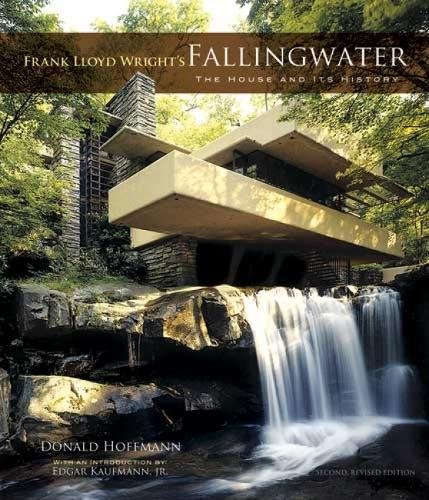 Frank Lloyd Wright's Fallingwater: The House and Its History, Second, Revised Edition (Dover Books on Architecture)