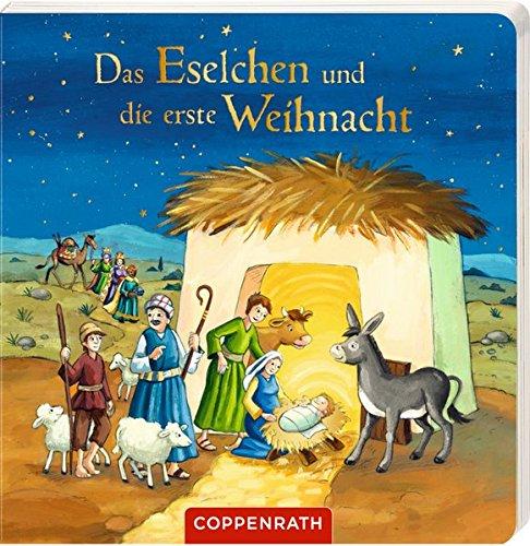Das Eselchen und die erste Weihnacht