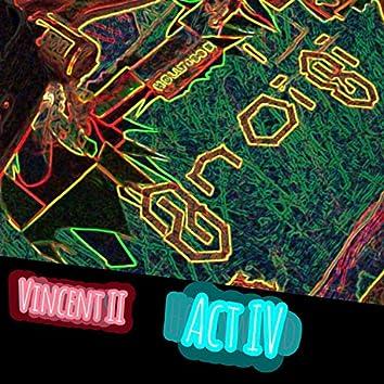 Visions: Act IV