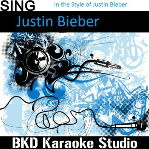 One Time (In the Style of Justin Bieber) (Karaoke Version)