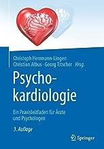 Psychokardiologie: Ein Praxisleitfaden für Ärzte und Psychologen (German Edition)