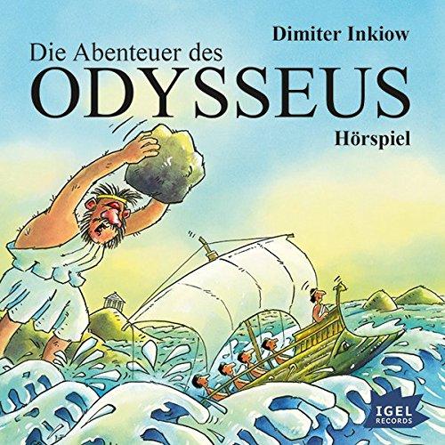 Die Abenteuer des Odysseus: Hörspiel (Griechische Sagen)