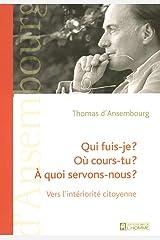 QUI FUIS JE OU COURS TU A QUOI (French Edition) Paperback