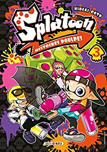 Splatoon Histoires Poulpes Edition simple Tome 3