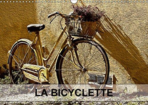 LA BICYCLETTE (Calendrier mural 2018 DIN A3 horizontal): Tableaux de peinture numérique sur le thème de la bicyclette. (Calendrier mensuel, 14 Pages ) ... Le Lay, Nadia: TABLEAUX DE PEINTURE NUMERIQUE