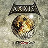 Songtexte von Axxis - reDISCOver(ed)