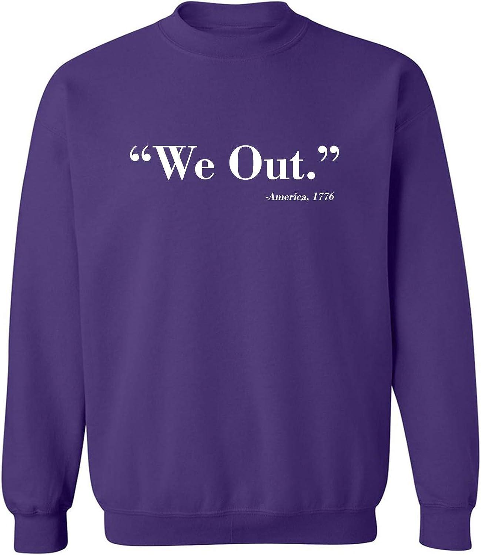 We Out. America 1776 Crewneck Sweatshirt