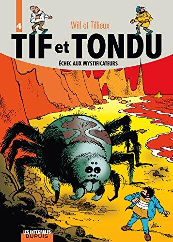 Tif et Tondu, l'intégrale tome 4 : Échec aux mystificateurs
