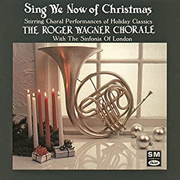 Sing We Now Of Christmas: String Choral Performances Of Holiday Classics