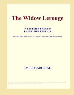 The Widow Lerouge (Webster's French Thesaurus Edition)
