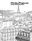 París, Francia libro para colorear para adultos 1: Volume 1