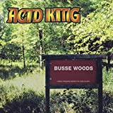 Acid King: Busse Woods (Audio CD)