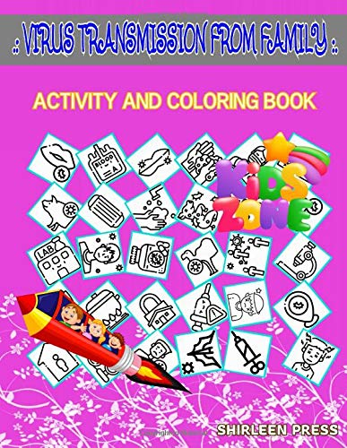 Virus Transmission From Family: 40 Funny Infected, Placeholder, Tick, Mouth, Bird, Flask, Bird, Feces For Kid Ages 3-5 Picture Quizzes Words Activity And Coloring Books