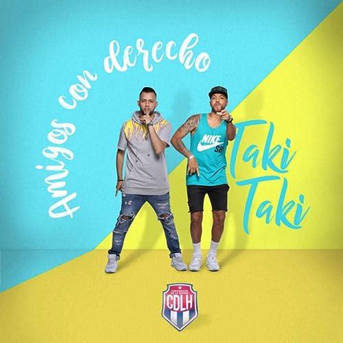 Amigos Con Derecho / Taki Taki de Combinación de la Habana en ...