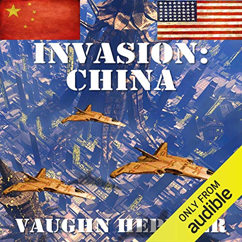Invasion: China audiobook cover art